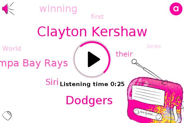 Dodgers,Tampa Bay Rays,Clayton Kershaw,Siri