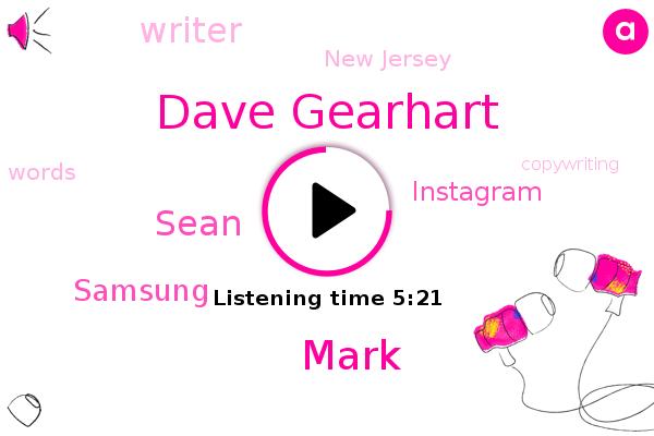 Writer,Samsung,Instagram,Dave Gearhart,New Jersey,Mark,Sean