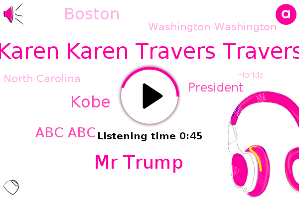Karen Karen Travers Travers,Mr Trump,Abc Abc,President Trump,Washington Washington,Abc News,Boston,Kobe,North Carolina,Florida,Iowa,Michigan