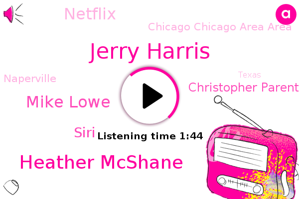 Jerry Harris,Heather Mcshane,Chicago Chicago Area Area,Netflix,Emmy,Mike Lowe,Naperville,Siri,Texas,Attorney,Christopher Parentally