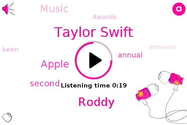 Apple,Taylor Swift,Roddy