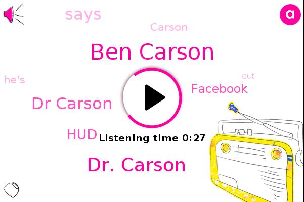 Ben Carson,HUD,Dr. Carson,Dr Carson,Facebook