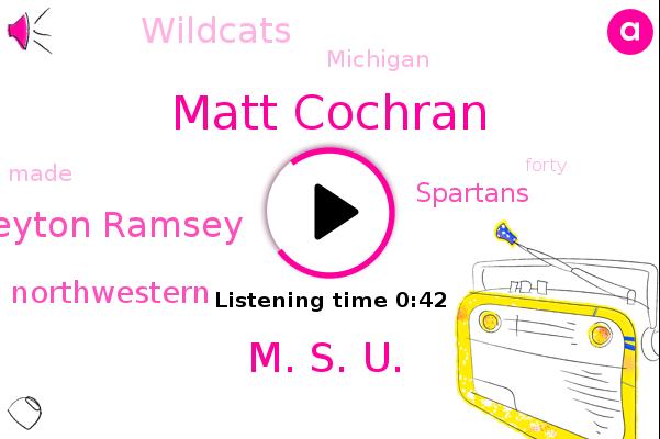 Matt Cochran,M. S. U.,Peyton Ramsey,Spartans,Michigan,Wildcats,Northwestern