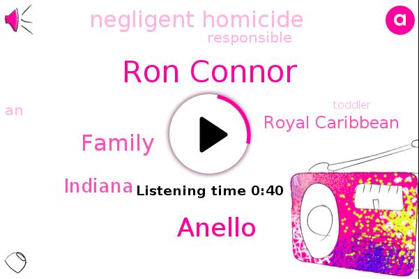 Negligent Homicide,Ron Connor,Royal Caribbean,Anello,Indiana,Family