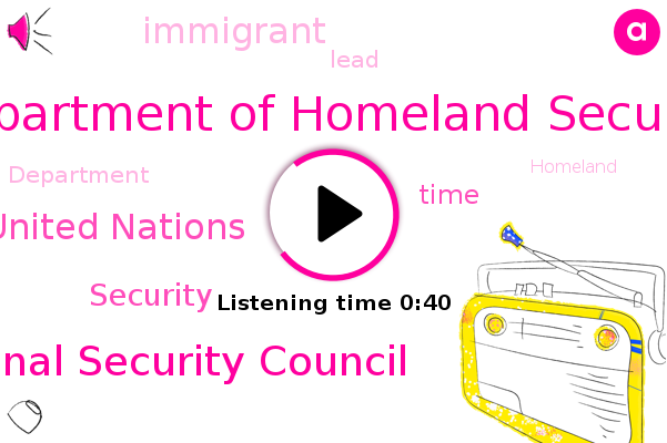 Department Of Homeland Security,National Security Council,United Nations