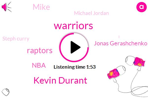 Kevin Durant,Warriors,Raptors,Jonas Gerashchenko Colin,NBA,Mike,Michael Jordan,Steph Curry,Quinn Cook,Cavs,Basketball,Sacramento,Lebron,Drake,Editor,Dallas,One Hundred Percent
