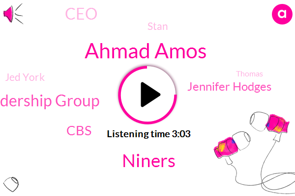 Ahmad Amos,Silicon Valley Leadership Group,Niners,CBS,Jennifer Hodges,Stan,CEO,Jed York,Thomas,Susan,Senator Dianne Feinstein,Navy,Bay Area College,Nation Associates,Cannabis Studies