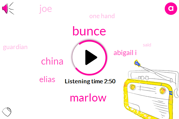 Bunce,China,Elias,Marlow,Finn,Abigail I,JOE,One Hand