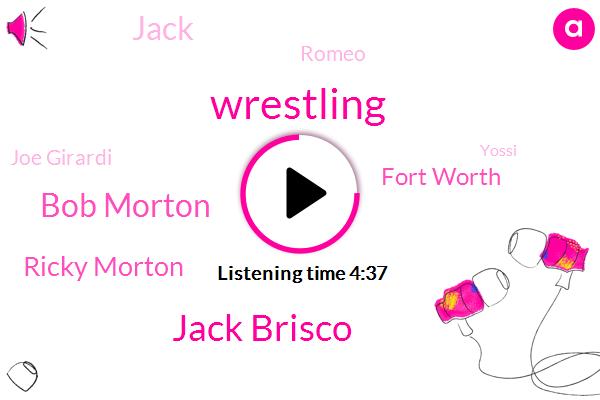 Jack Brisco,Bob Morton,Wrestling,Ricky Morton,Fort Worth,Jack,Romeo,Joe Girardi,Yossi,Muskogee,Oklahoma,Anderson,Yankees,WWE,Lucia,Fort Smith,Oklahoma University,Danny Hodge,Antonio