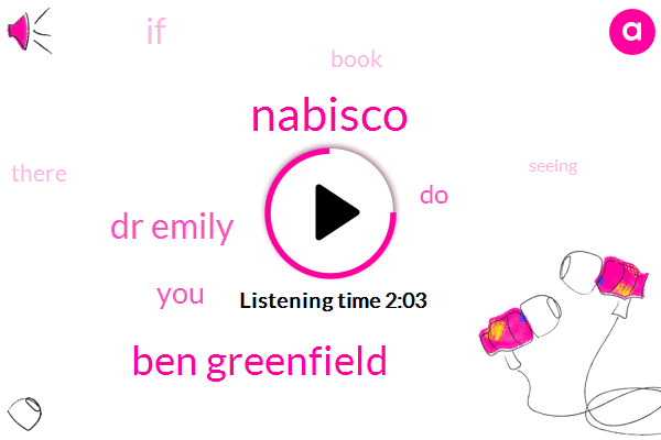Nabisco,Ben Greenfield,Dr Emily