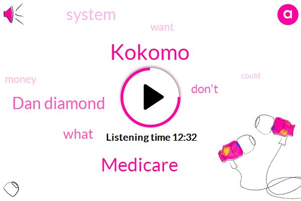 Medicare,Dan Diamond,Kokomo