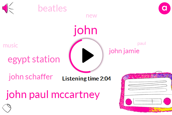 Wnyc,John Paul Mccartney,Egypt Station,John,John Schaffer,John Jamie,Beatles
