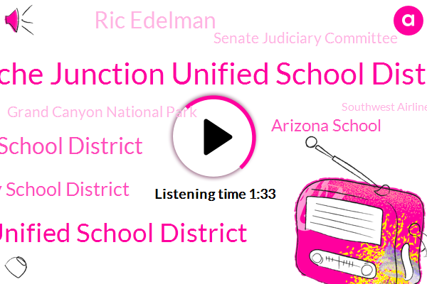 Apache Junction Unified School District,Tucson Unified School District,Murphy Elementary School District,Isaac Elementary School District,Arizona School,Ric Edelman,Senate Judiciary Committee,Grand Canyon National Park,Southwest Airlines,Ed Elman,Jaquan Carter,Maricopa County,Arizona,Phoenix,South Chi,Spencer,Chairman,Auditor,Center Parkway