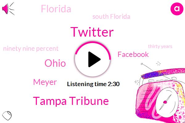 Twitter,Tampa Tribune,Ohio,Richard,Meyer,Facebook,Florida,South Florida,Ninety Nine Percent,Thirty Years