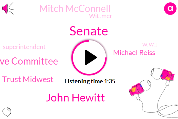 Senate,John Hewitt,State Board Of Education Legislative Committee,Royal Oak Based Education Trust Midwest,Michael Reiss,Mitch Mcconnell,Wittmer,Superintendent,W. W. J,Michigan,President Trump