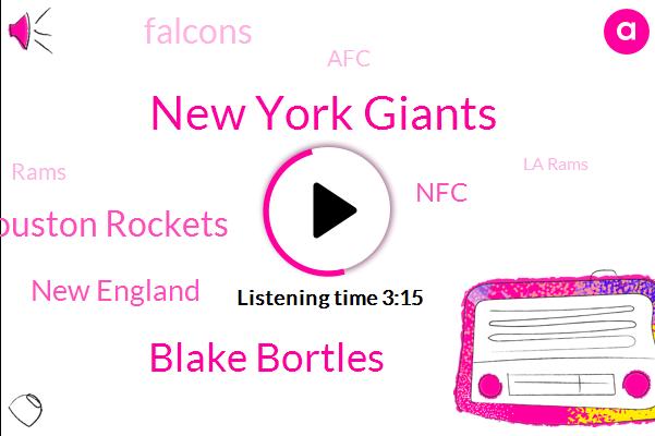 New York Giants,Blake Bortles,Houston Rockets,New England,NFC,Falcons,AFC,Rams,La Rams,Schwartz,Sterling Shepard Ingram,TOM,Olivier Vernon,DC,Arizona,Pama,Alec Ogle,Josh Rosen,Barkley,Vegas