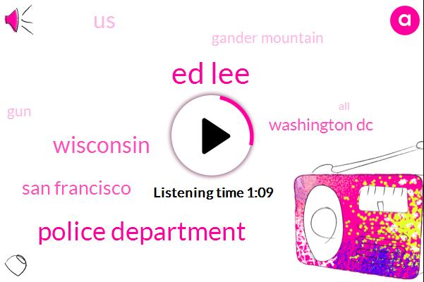 Wisconsin,San Francisco,Ed Lee,Washington,Hundred Million Dollars