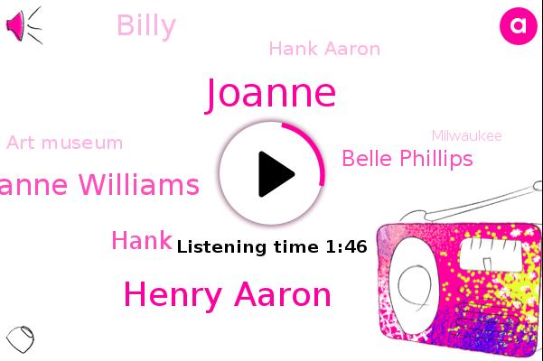 Henry Aaron,Joanne Williams,Milwaukee,Hank,Joanne,Steve,Belle Phillips,Atlanta,Art Museum,Billy,Hank Aaron,Baseball