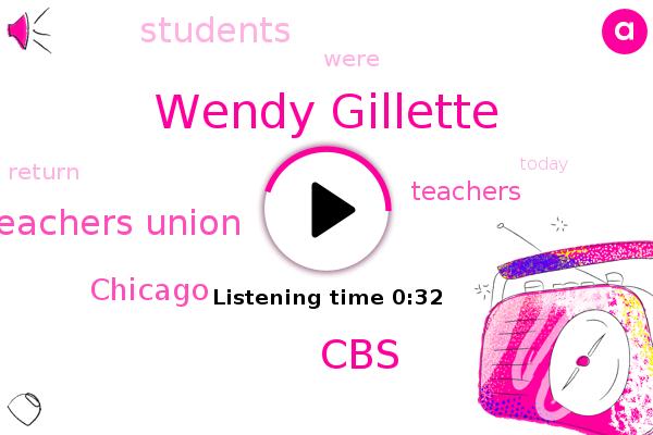 Wendy Gillette,Chicago,CBS,Teachers Union
