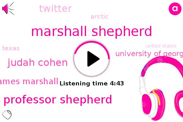 Arctic,Marshall Shepherd,Professor Shepherd,Judah Cohen,University Of Georgia,Texas,United States,Twitter,James Marshall