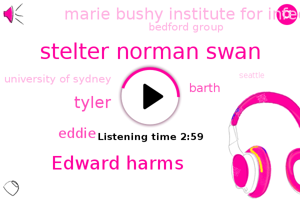 Stelter Norman Swan,Edward Harms,Marie Bushy Institute For Infectious Diseases And Security,Bedford Group,University Of Sydney,Tyler,ABC,Eddie,Seattle,Britain,UK,London,Denmark,Barth,Australia