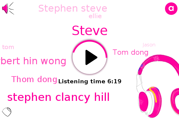 Stephen Clancy Hill,Herbert Hin Wong,Thom Dong,Tom Dong,Stephen Steve,Van Nuys,Ellie,Steve,Los Angeles,California,TOM,Jason,Jackie Chan,Chris Tucker
