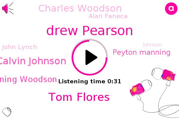 Drew Pearson,Tom Flores,Calvin Johnson,Manning Woodson,Peyton Manning,Charles Woodson,Alan Faneca,John Lynch,Football,Johnson,Canton,Ohio,Tom Aikens