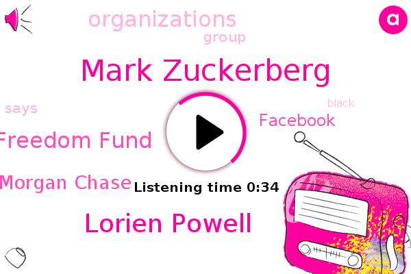 California Black Freedom Fund,Mark Zuckerberg,Lorien Powell,Jp Morgan Chase,Facebook