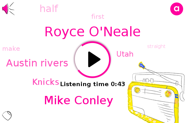 Knicks,Utah,Royce O'neale,Mike Conley,Austin Rivers