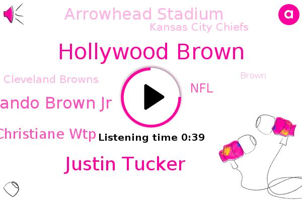 Hollywood Brown,Justin Tucker,Orlando Brown Jr,NFL,Arrowhead Stadium,Kansas City Chiefs,Cleveland Browns,Christiane Wtp