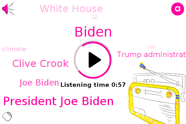 President Joe Biden,Clive Crook,Trump Administration,White House,U.,Biden,Joe Biden