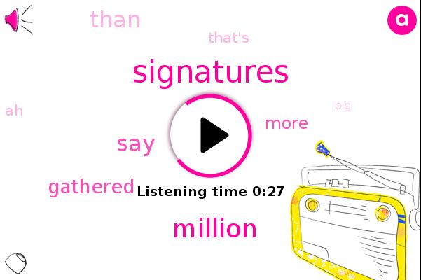 Listen: Newsom recall organizers collect more than 1.5 million signatures