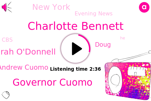 Charlotte Bennett,Governor Cuomo,Norah O'donnell,Evening News,Andrew Cuomo,CBS,New York,Doug