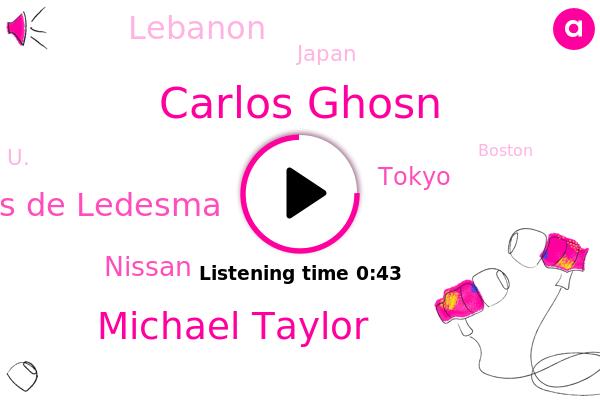 Carlos Ghosn,Michael Taylor,Tokyo,Nissan,Lebanon,Japan,U.,Boston,Charles De Ledesma