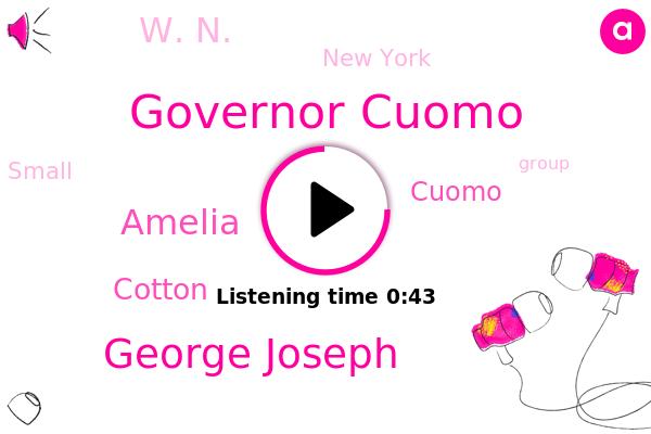 Governor Cuomo,George Joseph,Amelia,Cotton,New York,Cuomo,W. N.