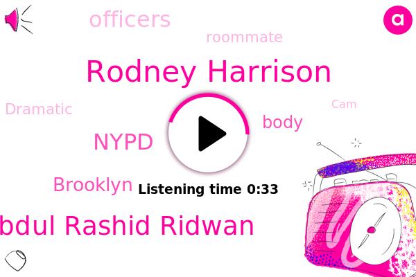 Nypd,Rodney Harrison,Brooklyn,Abdul Rashid Ridwan