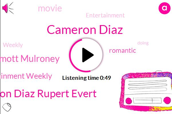 Cameron Diaz,Julia Roberts Cameron Diaz Rupert Evert,Dermott Mulroney,Entertainment Weekly,Ten Years