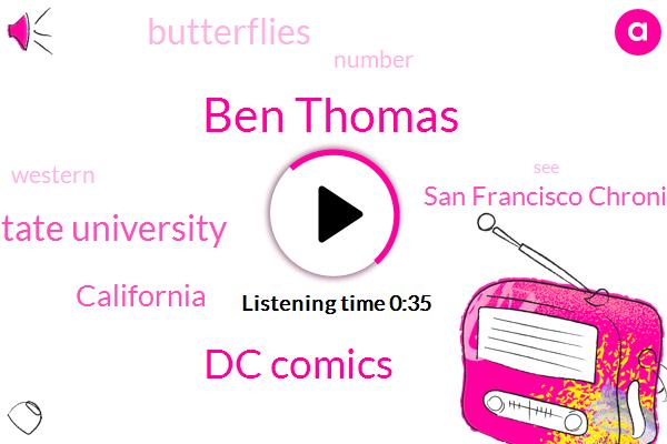 California,San Francisco Chronicle,Dc Comics,Ben Thomas,Washington State University,Thirty Million Dollars,Eighty Six Percent,Three Weeks