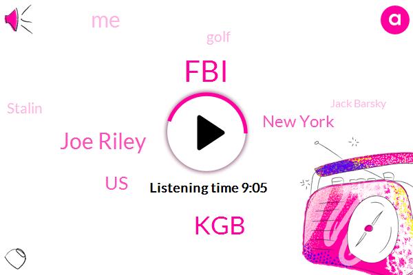 FBI,KGB,Joe Riley,United States,New York,Golf,Stalin,Jack Barsky,South America,Delaware River,Chelsea,America,Joe Smith,Moscow,Billy,Ole Bunch,Emmett