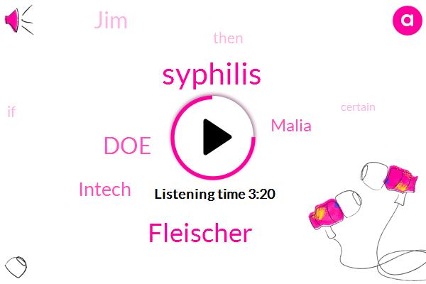 Syphilis,Fleischer,DOE,Intech,Malia,JIM