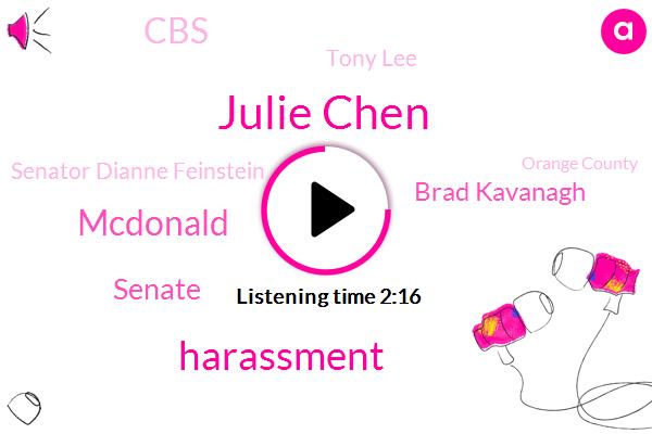 Julie Chen,Harassment,Mcdonald,Senate,Brad Kavanagh,CBS,Tony Lee,Senator Dianne Feinstein,Orange County,Jennifer Jones,Mitch Mcconnell,Committee Of Jurisdiction,Lapd,KFI,Union Station,Billy Hayes,LA,FBI,Cavanaugh