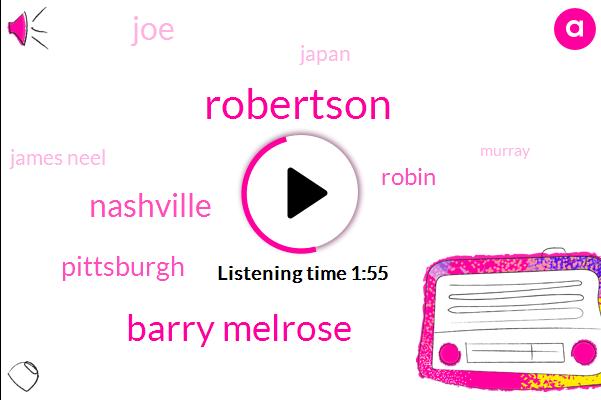 Robertson,Barry Melrose,Nashville,Pittsburgh,Robin,JOE,Japan,James Neel,Murray,Stanley Cup,Steve Levy,Muchmaligned,Pittsburgh Penguins,Espn