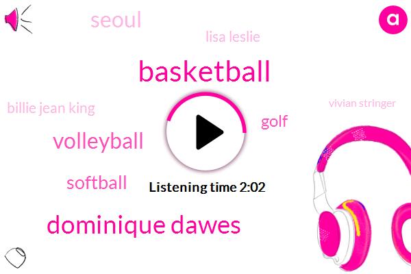 Dominique Dawes,Volleyball,Softball,Basketball,Golf,Seoul,Lisa Leslie,Billie Jean King,Vivian Stringer,Barbara Stevens,JIM,Kristi Yamaguchi,Fifteen Years