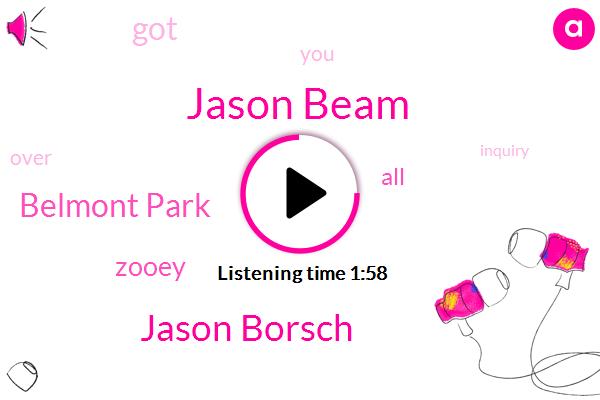 Jason Beam,Jason Borsch,Belmont Park,Jason,Zooey