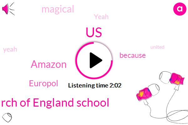 United States,Church Of England School,Amazon,Europol