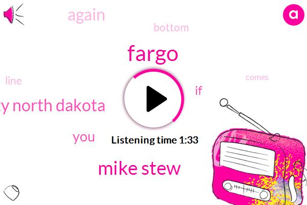 Fargo,Mike Stew,University North Dakota