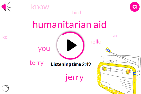 Humanitarian Aid,Jerry