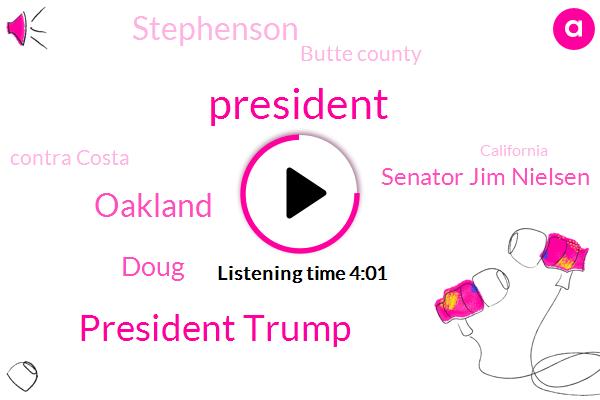 Kcbs,President Trump,Oakland,Doug,Senator Jim Nielsen,Stephenson,Butte County,Contra Costa,California,Twitter,Oakland City,GOP,Fema,DAN,Sacramento,White House,Olga,Costa County