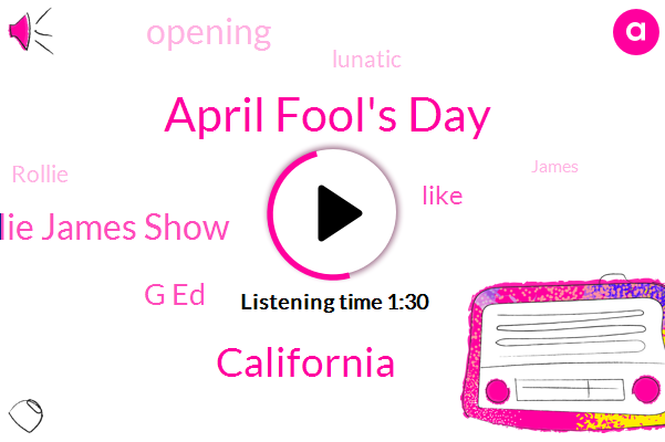 April Fool's Day,California,Rollie James Show,ONE,G Ed