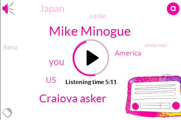 Mike Minogue,Craiova Asker,United States,America,Japan,Leslie,Rena,Abbey Med,Debbie,Europe,TOM,Executive,Partner,Ninety Percent,Nine Months